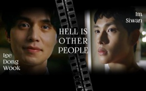 [K-Drama]: Lee Dong Wook in 'Hell Is Other People' make Im Siwan terrified